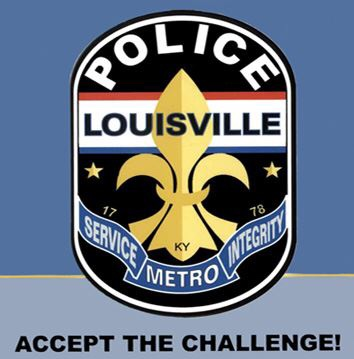 Reporting to Louisville Metro Police, Louisville, KY